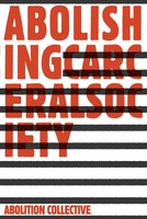 Abolishing Carceral Society Cover Image