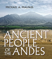Ancient Peoples of the Andes