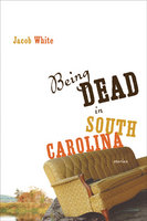 Being Dead in South Carolina book cover
