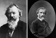 Brahms and Verdi