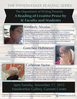 The Handwerker Reading Series presents Kimberly Nicolas, Gretchen Hohmeyer, and Catherine Taylor