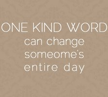 kindness can change a day