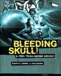 Bleeding Skull: A 1980s Trash-Horror Odyssey