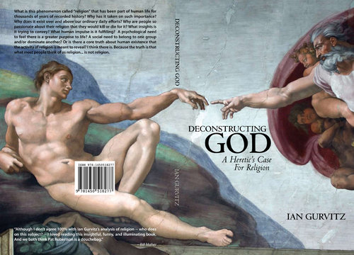 Deconstructing God: A Heretic's Case for Religion