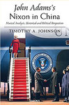 John Adams�s Nixon in China