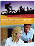 Managing Human Resources in Recreation, Sport, and Leisure Services