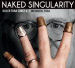 Naked Singularity: Killer Tuba Songs Vol. 2