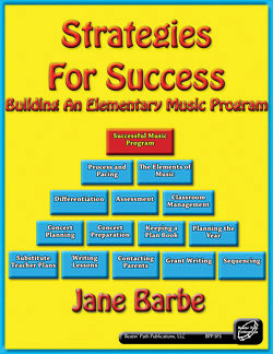 Strategies for Success: Building an Elementary Music Program ...