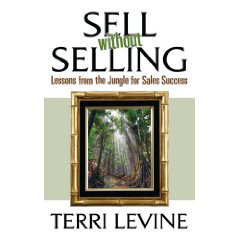 Terri Levine, M.S. '79, Sell without Selling: Lessons from the Jungle for Sales Success