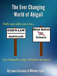 The Ever Changing World of Abigail book cover
