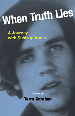 When Truth Lies: A Journey with Schizophrenia