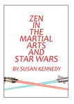 Zen in the Martial Arts and Star Wars