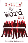 Gettin' My Word Out: Voices of Urban Youth Activists by Leonisa Ardizzone �90