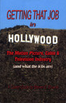 Getting that Job in Hollywood Steven E. Browne '73