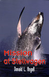 Mission at Stellwagen: Donald Angell '56