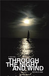 Through the Night and Wind: Kevin Flinn '01