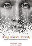 Doing Gender Diversity: Readings in Theory and Real-World Experience: Lis Maurer and Rebecca Plante: