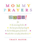 Tracy Mayor '83, Mommy Prayers