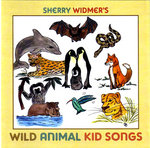 Sherry Widmer, Wild Animal Kid Songs