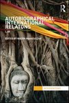Autobiographical International Relations: I, IR, Inayatullah