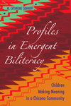 Profiles in Emergent Biliteracy