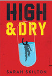 High and Dry by Sarah Hoover Skilton �99
