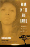 Born in the Big Rains by Tobe Levin '70