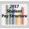 2017 Student Pay Structure
