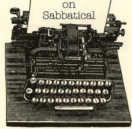 "A cartoon which shows a typewriter with ""on sabbatical"" typed on a page"