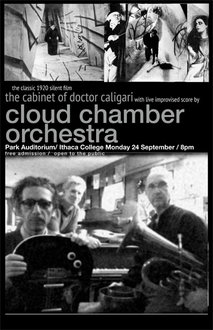 A poster for the Cloud Chamber Orchestra's performance during the Cabinet of Dr. Caligari at Ithaca College
