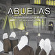 Abuelas: Grandmothers on a Mission