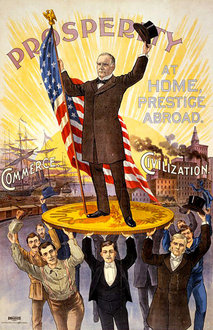 Campaign Poster for William McKinley, ca. 1896-1900. (Library of Congress)