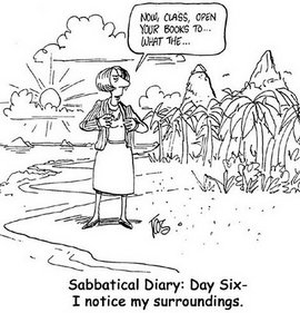 Cartoon shows a professor addressing class, but she is out in the wilderness instead as she is on sabbatical.