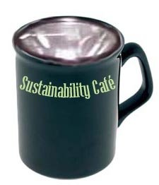 Drink in a new way to think at the Sustainability Cafe
