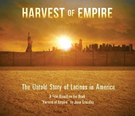 'Harvest of Empire: The Untold Story of Latinos in America' screening on campus