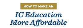 How to Make an IC Education More Affordable