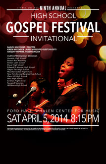 Ithaca College will host the 9th annual Gospel Invitational Music Festival.