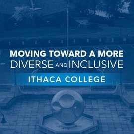 Moving Toward a More Diverse & Inclusive Ithaca College
