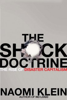 "Naomi Klein's ""The Shock Doctrine"""