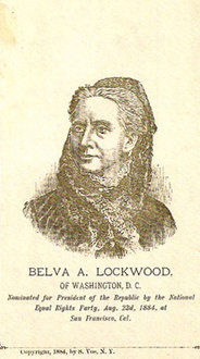 National Equal Rights Party, Belva Lockwood (1884) [Wilson article]