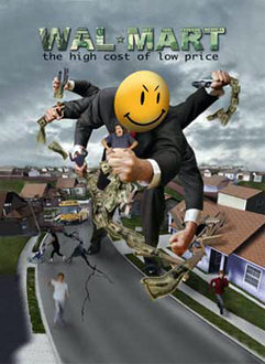 "Poster from Robert Greenwald's film ""Wal-Mart: The High Cost of Low Price"""