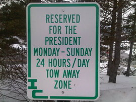 President Rochon's Reserved Parking Sign