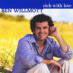 """Rich with Love,"" the latest album from Ben Willmott '05"