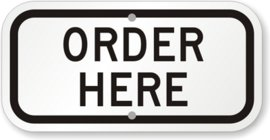 "Sign that says ""Order Here"""