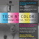 TECH N' COLOR: Technology, Racism, Resistance