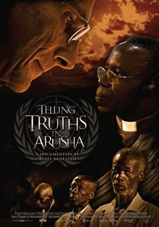 """Telling Truths in Arusha"" will be screened on Feb. 11"