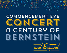 The Commencement Eve preview concert will be held on May 18.