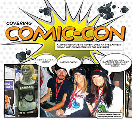 The author (center) at Comic-Con, sporting swag from her internship