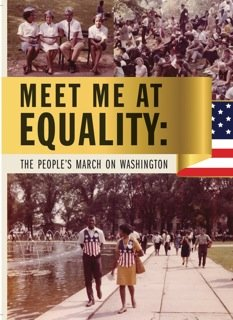 "The documentary ""Meet Me at Equality: The People's March on Washington"" will air on several PBS stations"