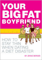 Your Big Fat Boyfriend